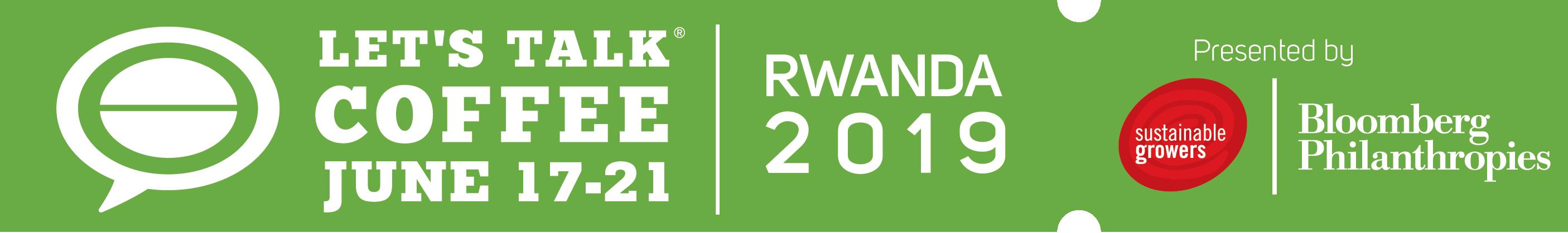Let's Talk Coffee Rwanda 2019